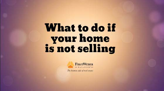 What to do if your home is not selling