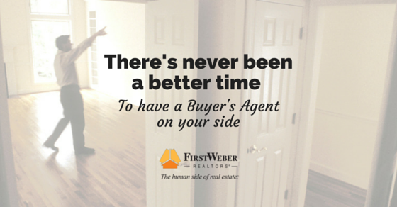 There's never been a better time to have a Buyer's Agent on your side