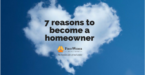 7 reasons to become a homeowner
