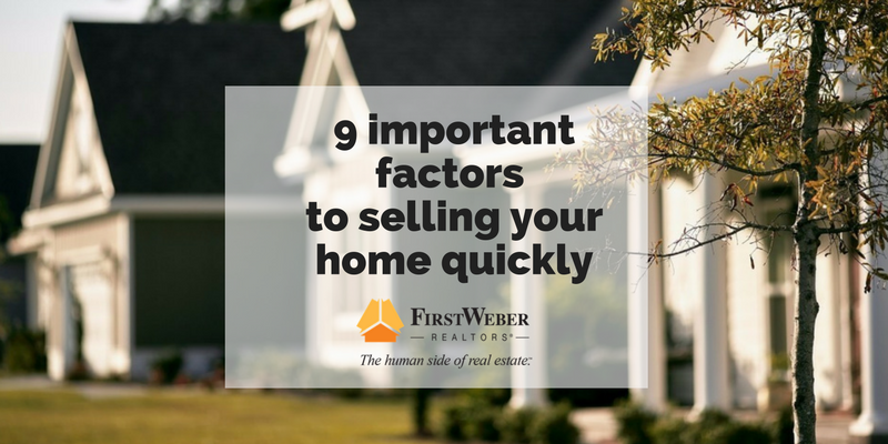 9 factors that are important to selling your home quickly