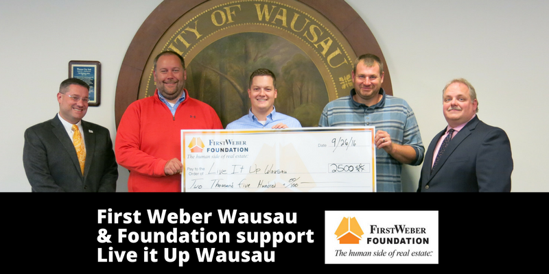 first-weber-wausa-foundation-support-live-it-up-wausau-with-2500-donation