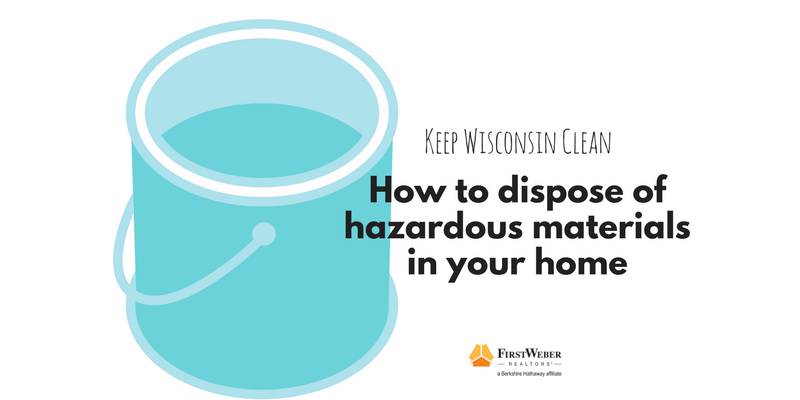 Keep wisconsin clean how to dispose of hazardous material for How to dispose of empty paint cans