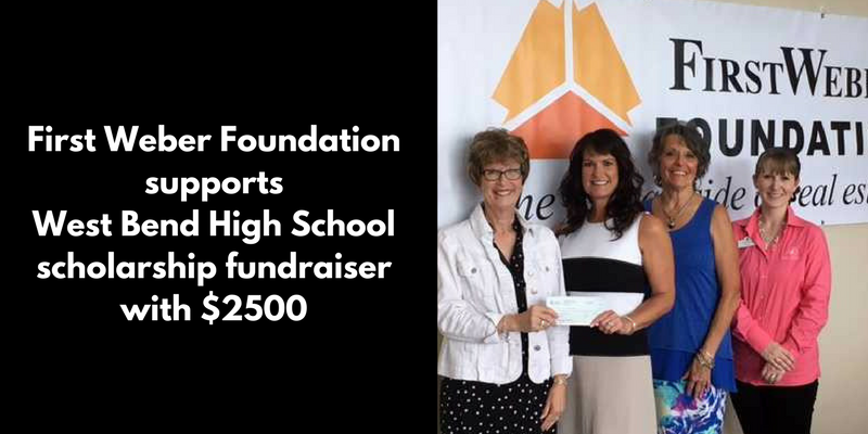 First Weber Foundation supports West Bend High School scholarship fundraiser with $2500